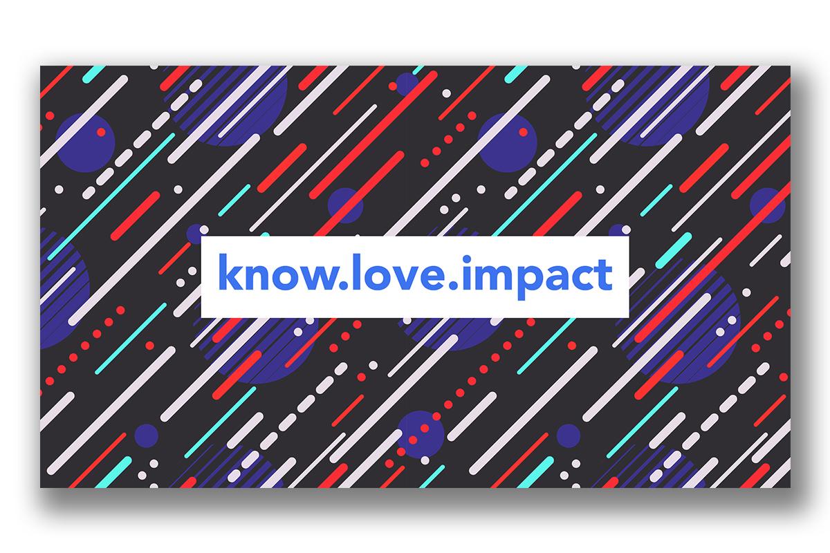 Know Love Impact - Creative Partner graphic design client